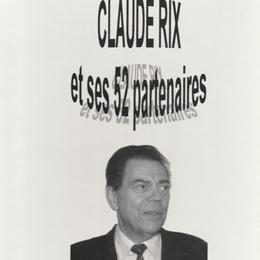 Claude Rix et ses 52 partenaires